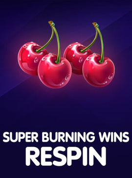 super_burning_wins_respin